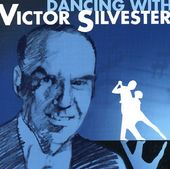 Dancing With Victor Silvester