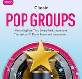 Classic Pop Groups (3-CD)