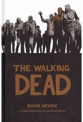 The Walking Dead 7: A Continuing Story of