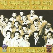The Complete Bob Cats It's All Over Now, Volume 3