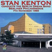 Stan Kenton Conducts the Berlin Dream Band (Live)