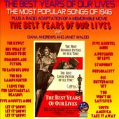 The Best Years Of Our Lives: The Most Popular