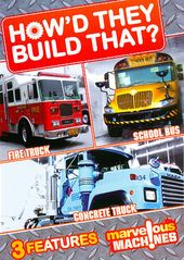 How'd They Build That?: Fire Truck / School Bus /