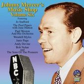 Johnny Mercer's Music Shop, Volume 6