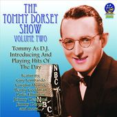 The Tommy Dorsey Show, Volume 2