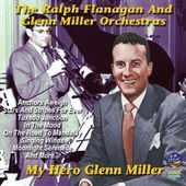 My Hero Glenn Miller