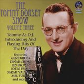 The Tommy Dorsey Show, Volume 3