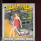 Lowrider Oldies: Cruisin Chrome Series, Volume 7