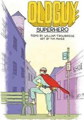Oldguy 1: Superhero, Poems