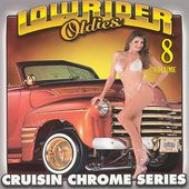 Lowrider Oldies, Volume 8