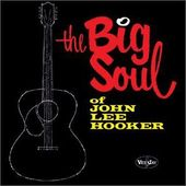 Big Soul of John Lee Hooker