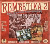 Rembetika 2: More of the Secret History of
