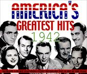 America's Greatest Hits:1942