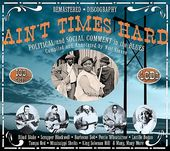 Ain't Times Hard: Political and Social Comment In