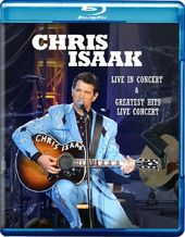 Chris Isaak: Live in Concert / Greatest Hits Live