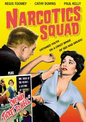 Narcotics Squad (1957) / One Way Ticket To Hell