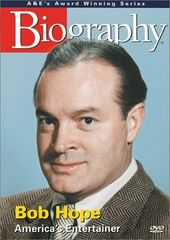 Biography: Bob Hope - America's Entertainer