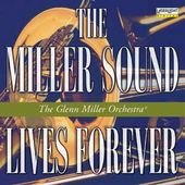 The Miller Sound Lives Forever