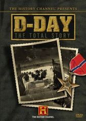 History Channel: WWII - D-Day: The Total Story