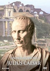 Leaders in Battle: Julius Caesar