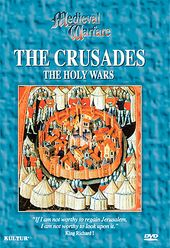 The Crusades: The Holy War