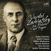 Zaderatsky: 24 Preludes and Fugues