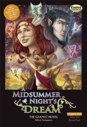 A Midsummer Night's Dream: The Graphic Novel:
