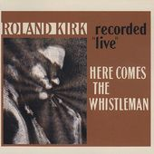Here Comes the Whistleman [Water] (Live)
