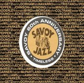 Savoy 60th Anniversary: Timeless (2-CD)