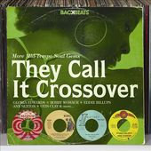 They Call It Crossover: More Mid-Tempo Soul Gems