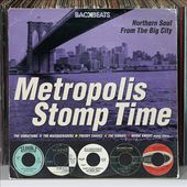 Metropolis Stomp Time: Northern Soul from the Big