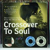 Crossover to Soul: More Crossover Soul From the