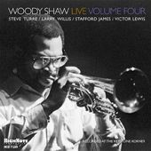 Woody Shaw Live, Volume 4