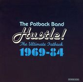 Hustle! The Ultimate Fatback 1969-84 (2-CD)