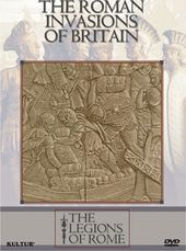 Legions of Rome - Roman Invasions of Britain