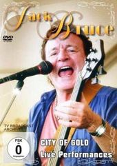Jack Bruce - City of Gold: Live Performances