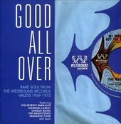 Good All Over: Rare Soul from the Westbound
