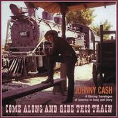 Come Along and Ride This Train (4-CD Box Set)