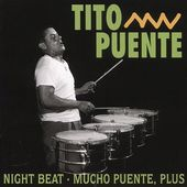 Night Beat / Mucho Puente, Plus