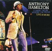 Anthony Hamilton - Comin' from Where I'm From: