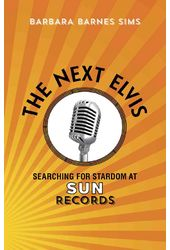 The Next Elvis: Searching for Stardom at Sun