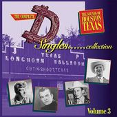 "The Complete ""D"" Singles Collection, Volume 3:"