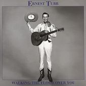 Ernest Tubb, Volume 3 - Walking The Floor Over