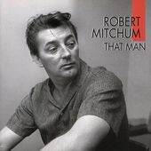 That Man, Robert Mitchum, Sings