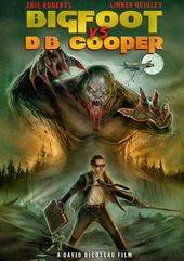 Bigfoot Vs. D.B. Cooper