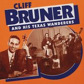 Cliff Bruner & His Texas Wanderers (5-CD)