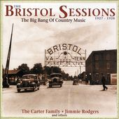The Bristol Sessions: The Big Bang of Country