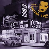 Live From the Cotton Club (2-CD)