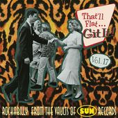That'll Flat Git It, Volume 17: Rockabilly From