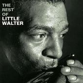 The Rest of Little Walter